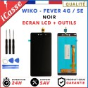 LCD + Ecran tactile Wiko Fever 4G Noir / Fever SE Noir / Outils