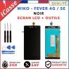 LCD + Ecran tactile Wiko Fever 4G / Fever SE - BNoir / Outils